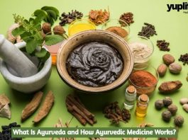 What Is Ayurveda and How Ayurvedic Medicine Works?
